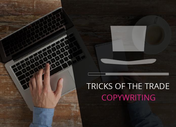 Tricks of the trade copywriting
